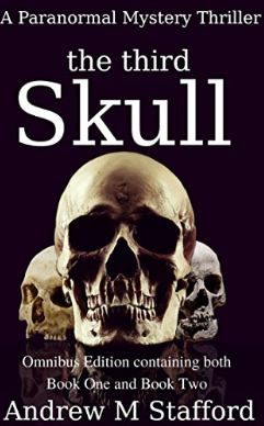 The Third Skull. A Paranormal Murder Mystery Thriller